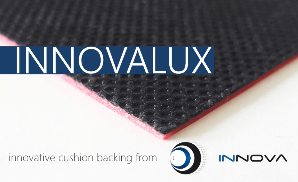 INNOVALUX cushion backing